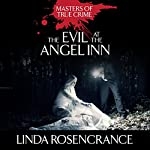 The Evil at the Angel Inn | Linda Rosencrance