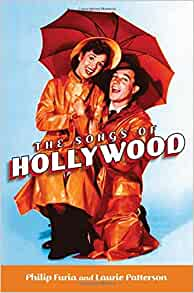 The Songs of Hollywood: Philip Furia, Laurie Patterson
