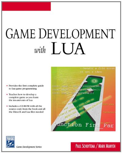 Game Development With LUA (Game Development Series) by Charles River Media