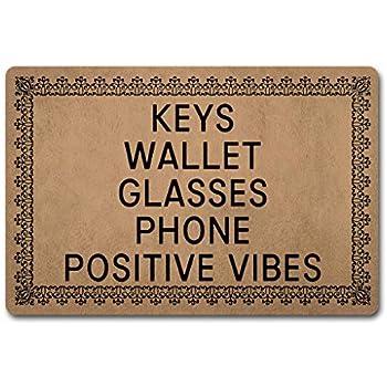 PangDi Funny Entrance Door Mat Keys Wallet Glasses Phone Positive Vibes Doormat 18x30 Non-Woven Fabric Top with a Anti-Slip Rubber Back Door Rugs Washable Doormat