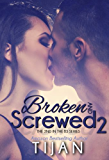 Broken and Screwed 2 (The BS Series)
