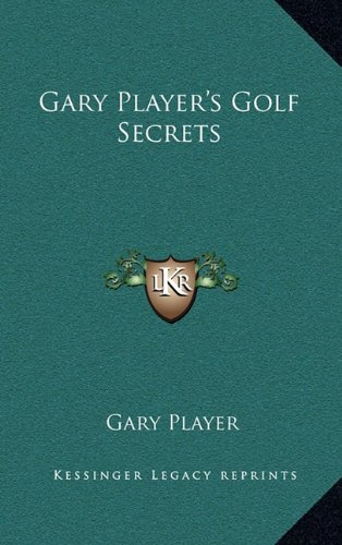 Read Online Gary Player's Golf Secrets pdf