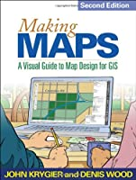 Making Maps, 2nd Edition: A Visual Guide to Map Design for GIS Front Cover