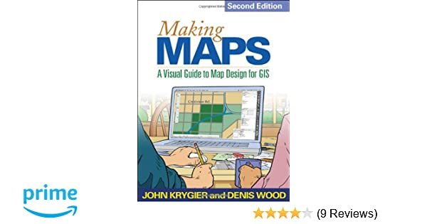 Making Maps, Second Edition: A Visual Guide to Map Design ... on 3d map making, geography map making, cartography map making, architecture map making, cad map making, archaeology map making,