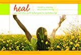 HEAL, Healthy Eating and Abundant Living, Allie Marie Smith and Judy Halliday, 0764437356