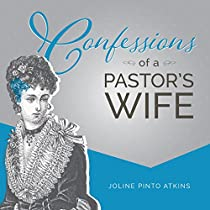 CONFESSIONS OF A PASTOR'S WIFE