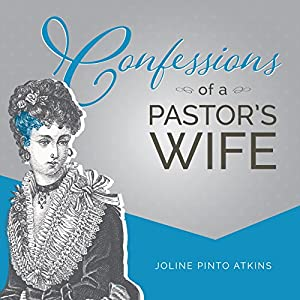 Confessions of a Pastor's Wife Audiobook