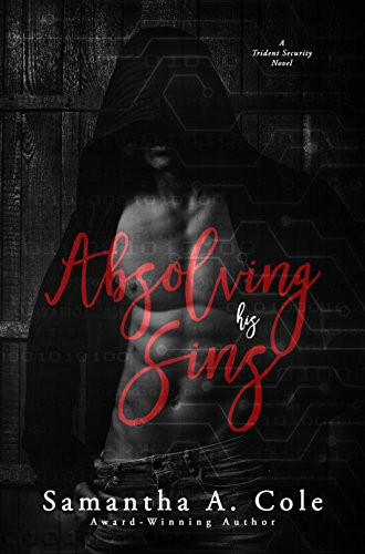 Absolving His Sins Trident Security Book 7 Kindle Edition By