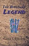 The Bahawre Legend (Legends of Aeo Book 1)