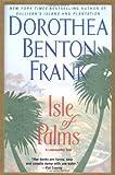 Isle of Palms, Dorothea Benton Frank, 0425191362