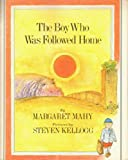 The Boy Who Was Followed Home, Margaret Mahy, 0531028348