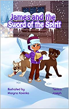 James and the Sword of the Spirit (Armor of God Book 2)