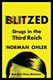 Image of Blitzed: Drugs in the Third Reich