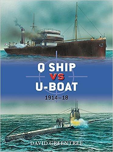 q ship vs u-boat: 1914-18 (duel): david greentree, peter dennis, ian  palmer: 9781782002840: amazon com: books