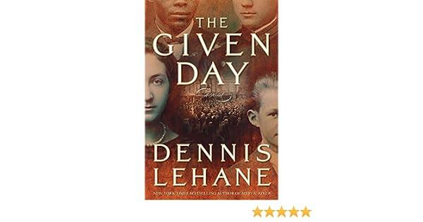 The Given Day: Amazon.es: Dennis Lehane: Libros en idiomas ...