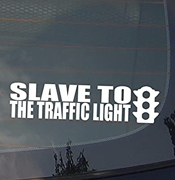 Slave To The Traffic Light Phish Funny JDM Vinyl Decal Sticker Stance