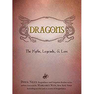 Dragons: The Myths, Legends, and Lore [DeckleEdge]