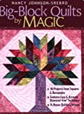 img - for Big-Block Quilts by Magic: 30 Projects from Squares & Rectangles Features Easy & Accurate Diamond-Free(r) Technique 14 Bonus Quilting Designs book / textbook / text book