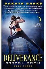 Deliverance: Mortal Path Book Three (Mortal Path Series 3) Kindle Edition