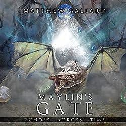 Maylin's Gate
