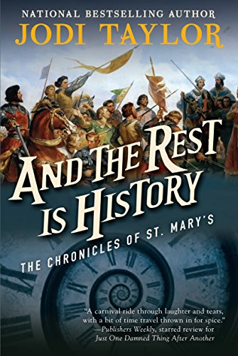And the Rest Is History: The Chronicles of St. Mary's Book Eight PDF