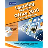 Learning Microsoft Office 2010 Deluxe, Student Edition -- CTE/School