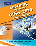 img - for Learning Microsoft Office 2010 Deluxe, Student Edition -- CTE/School book / textbook / text book