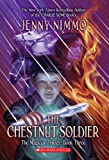 The Chestnut Soldier (The Magician Trlogy)