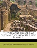 The Vermont Liquor Law Sustained, Vermont Supreme Court, 1277972699