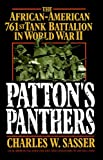 761st tank battalion - Patton's Panthers: The African-American 761st Tank Battalion In World War II