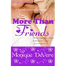 More Than Friends (Romantic Comedy, Friends-to-Lovers)