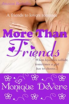 More Than Friends (Romantic Comedy, Friends-to-Lovers) by [DeVere, Monique]