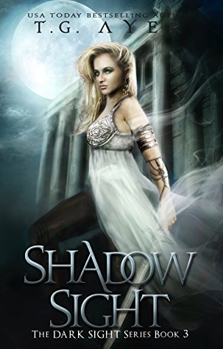 (Shadow Sight: A Dark Sight Novel)