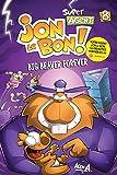 Super Agent Jon Le Bon ! - Nº 8: Big Beaver Forever