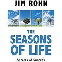 The Seasons of Life: Secrets of Success - Reprint
