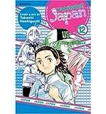[ { YAKITATE!! JAPAN, VOLUME 12[ YAKITATE!! JAPAN, VOLUME 12 ] BY HASHIGUCHI, TAKASHI ( AUTHOR )JUL-01-2008 PAPERBACK } ] by Hashiguchi, Takashi (AUTHOR) Jul-01-2008 [ Paperback ]
