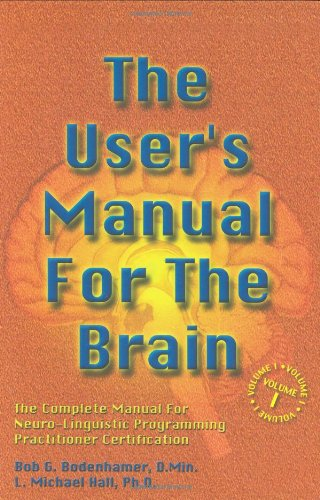 The User's Manual for the Brain (Vol - Manual Complete