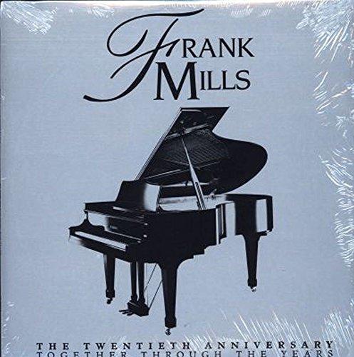 Frank Mills - The Twentieth Anniversary Together Through The Years - S1 80005 NM 2LP (Frank Mills 20th Anniversary)