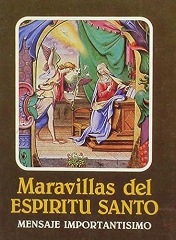 Maravillas del Espiritu Santo = Wonders of the Holy Spirit (Spanish Edition) (Maravillas Del Espiritu Santo)