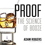 Proof: The Science of Booze: Library Edition
