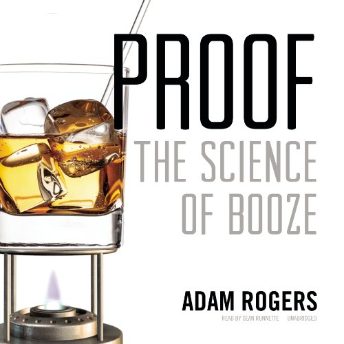 Proof: The Science of Booze: Library Edition by Blackstone Pub