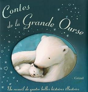 """Afficher """"Contes de la Grande Ourse"""""""
