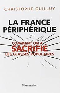 """Afficher """"La France périphérique"""""""