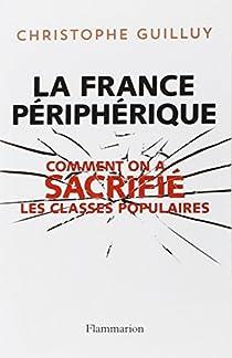 La France périphérique par Guilluy