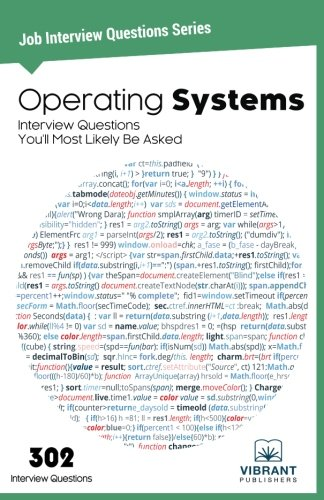 Operating Systems Interview Questions You'll Most Likely Be Asked (Job Interview Questions Series) (Volume 23) by Vibrant Publishers