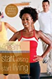Start Losing, Start Living, First Place 4 Health and Carole Lewis, 0830765204