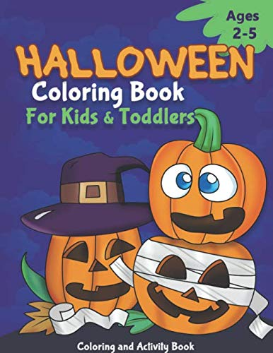 Halloween Colouring Page Printable (Halloween coloring books for kids and Toddlers: Coloring and Activity Books For Kids Ages 2-5, Coloring, Dot To Dot, Mazes, How to Draw and)