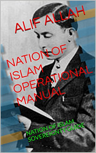 - NATION OF ISLAM OPERATIONAL MANUAL: NATION OF ISLAM SOVEREIGNTYGUIDE