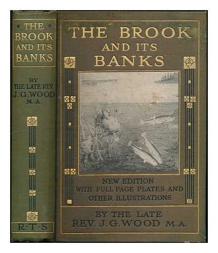 the-brook-and-its-banks-by-the-rev-j-g-wood-ma-with-24-full-page-and-forty-five-other-illustrations