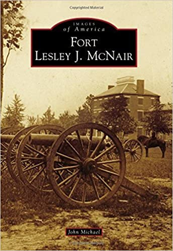 Book Fort Lesley J. McNair (Images of America) by John Michael (2015-05-04)